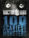 DOCTOR WHO 100 SCARIEST MONSTERS BBC BOOKS
