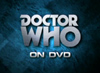 DOCTOR WHO CLASSIC SERIES ON DVD