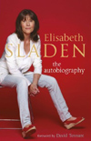 Elisabeth Sladen - the autobiography cover